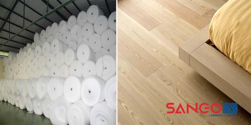 Nên chọn loại tấm xốp lót sàn gỗ công nghiệp nào tốt