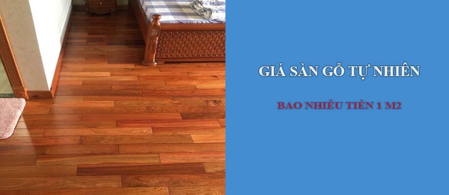 Sàn gỗ tự nhiên giá bao nhiêu tiền 1 m2